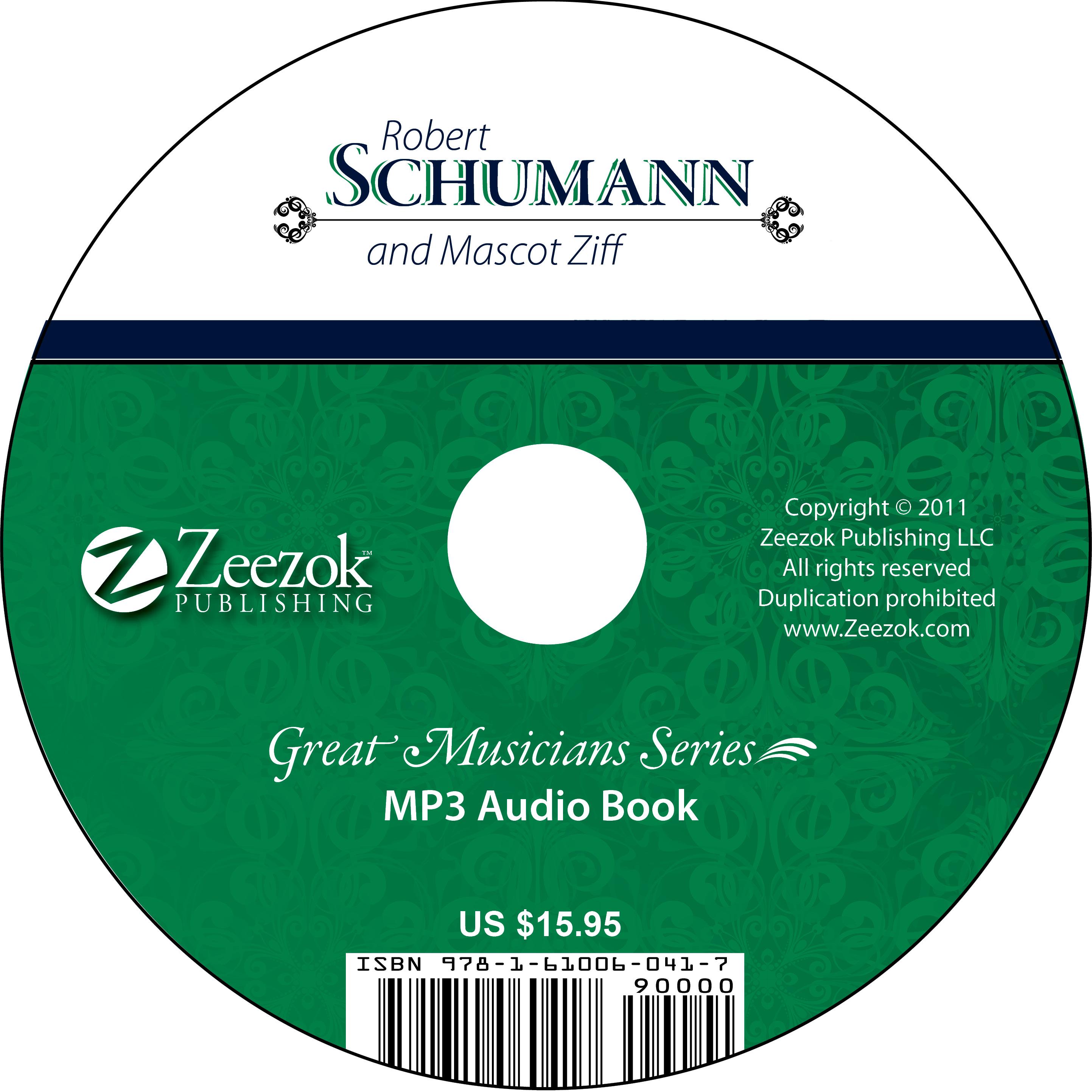 Robert Schumann and Mascot Ziff Audio Book on CD (MP3 format) - photo#7