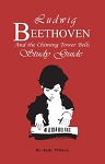Ludwig Beethoven and the Chiming Tower Bells Study Guide