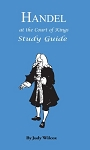 Handel at the Court of Kings Study Guide