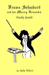 Franz Schubert and His Merry Friends Study Guide