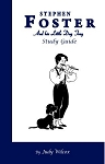 Stephen Foster and His Little Dog Trey Study Guide