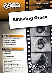 Amazing Grace Z-Guide (High School)