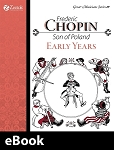 Frederick Chopin, The Early Years eBook