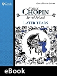 Frederick Chopin, The Later Years eBook