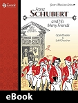 Franz Schubert and His Merry Friends eBook