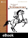 The Story of Peter Tchaikovsky eBook