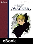 Adventures of Richard Wagner eBook