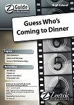 Guess Who's Coming to Dinner Z-Guide (High School)