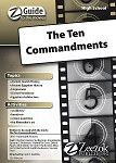 The Ten Commandments Z-Guide (High School)