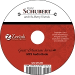 Franz Schubert and His Merry Friends Audio Book MP3 (download)