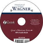 Adventures of Richard Wagner Audio Book MP3 (download)
