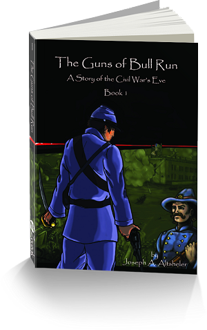 Civil War Series Book 1: The Guns of Bull Run