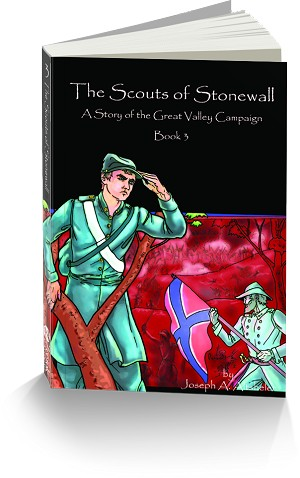 Civil War Series Book 3: The Scouts of Stonewall