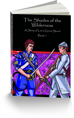 Civil War Series Book 7: Shades of the Wilderness