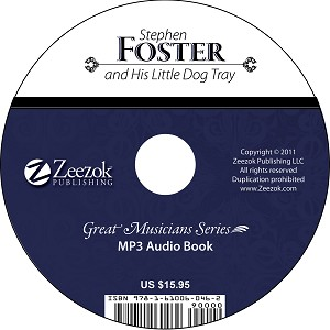Stephen Foster and His Little Dog Trey Audio Book on CD (MP3 format)