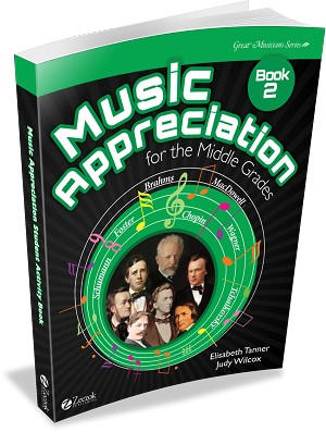 Music Appreciation: Book 2 Student Book