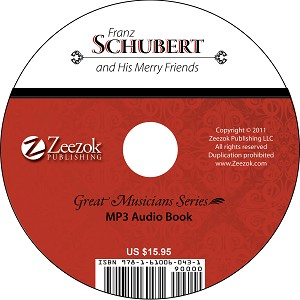 Franz Schubert and His Merry Friends Audio Book on CD (MP3 format)