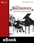 Ludwig Beethoven and the Chiming Tower Bells eBook