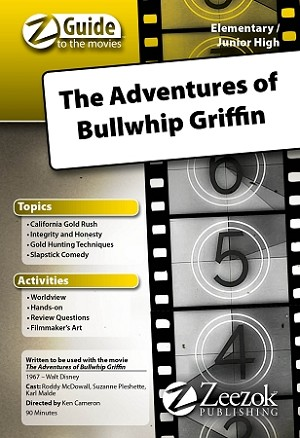 The Adventures of Bullwhip Griffin Z-Guide (Elementary / Junior High)