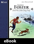 Stephen Foster and His Little Dog Tray eBook
