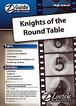 Knights of the Round Table Z-Guide (High School)