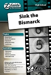 Sink the Bismarck Z-Guide (High School)