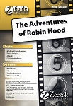 Adventures of Robin Hood Z-Guide (High School)
