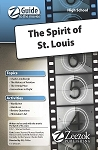 The Spirit of St. Louis Z-Guide (High School)
