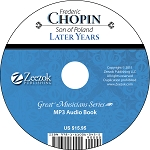 Frederick Chopin, The Later Years Audio Book MP3 (download)